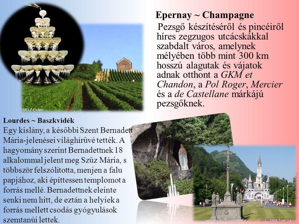 Epernay ~ Champagne Pezsgő készítéséről és pincéiről híres zegzugos utcácskákkal szabdalt város, amelynek mélyében több mint 300 km hosszú alagutak és