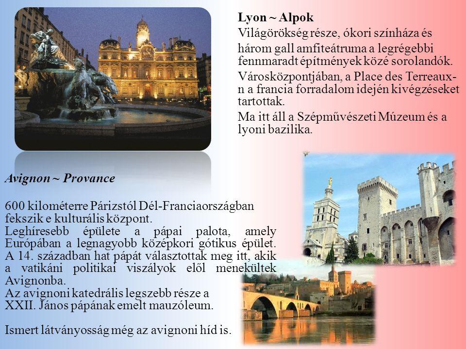 Lyon ~ Alpok Világörökség része, ókori színháza és három gall amfiteátruma a legrégebbi fennmaradt építmények közé sorolandók. Városközpontjában, a Pl