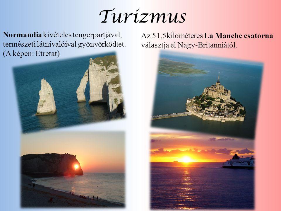 Turizmus Normandia kivételes tengerpartjával, természeti látnivalóival gyönyörködtet. (A képen: Etretat) Az 51,5kilométeres La Manche csatorna választ