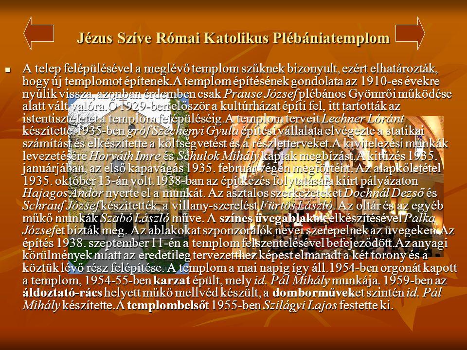 Református templom  Az 1500-as évek közepén a mai templom helyén már templom állt, mely több ízben súlyosan megsérült. 1668-ban a hívők helyreállítot