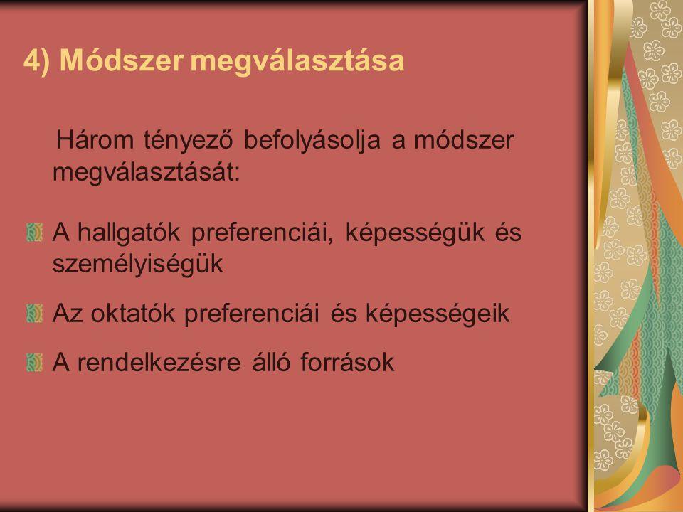 5) Források meghatározása 1.Fizikai források 2.Emberi erőforrások