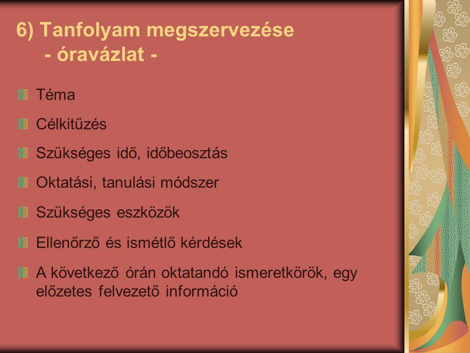 7) Tanfolyam lefolytatása