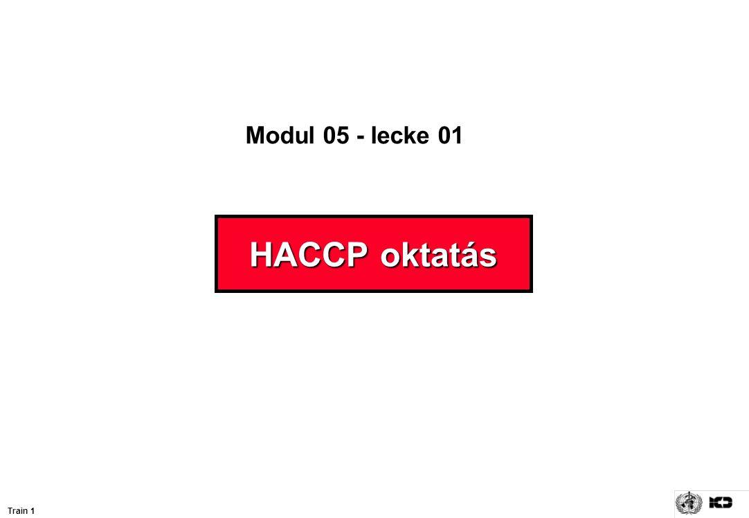 HACCP oktatás Modul 05 - lecke 01 Train 1