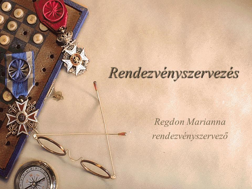 Rendezvényszervezés Regdon Marianna rendezvényszervező