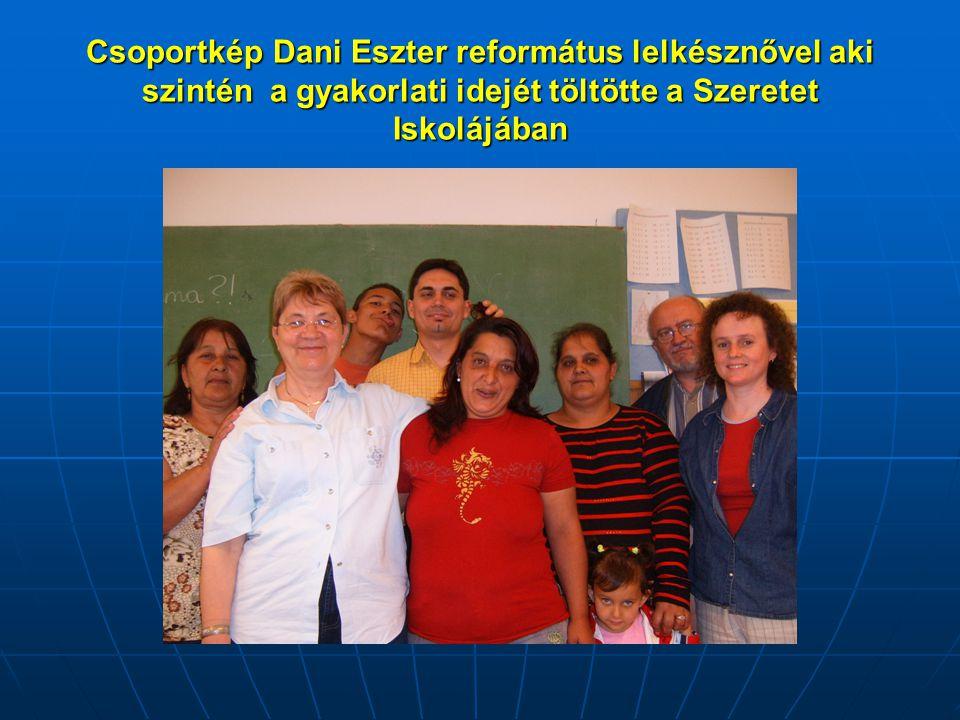 Csoportkép Dani Eszter református lelkésznővel aki szintén a gyakorlati idejét töltötte a Szeretet Iskolájában