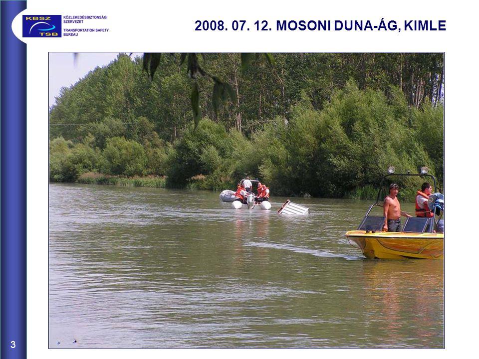3 2008. 07. 12. MOSONI DUNA-ÁG, KIMLE