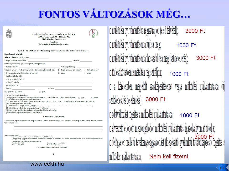 1000 Ft 3000 Ft 1000 Ft 3000 Ft Nem kell fizetni 11 www.eekh.hu