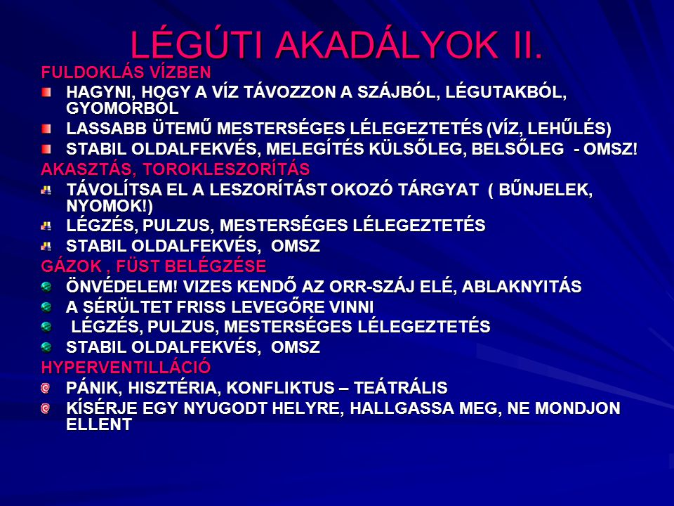 LÉGÚTI AKADÁLYOK II.