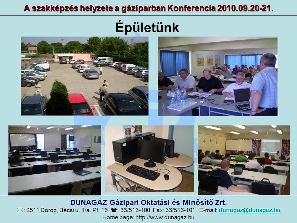 A szakképzés helyzete a gáziparban Konferencia 2010.09.20-21.