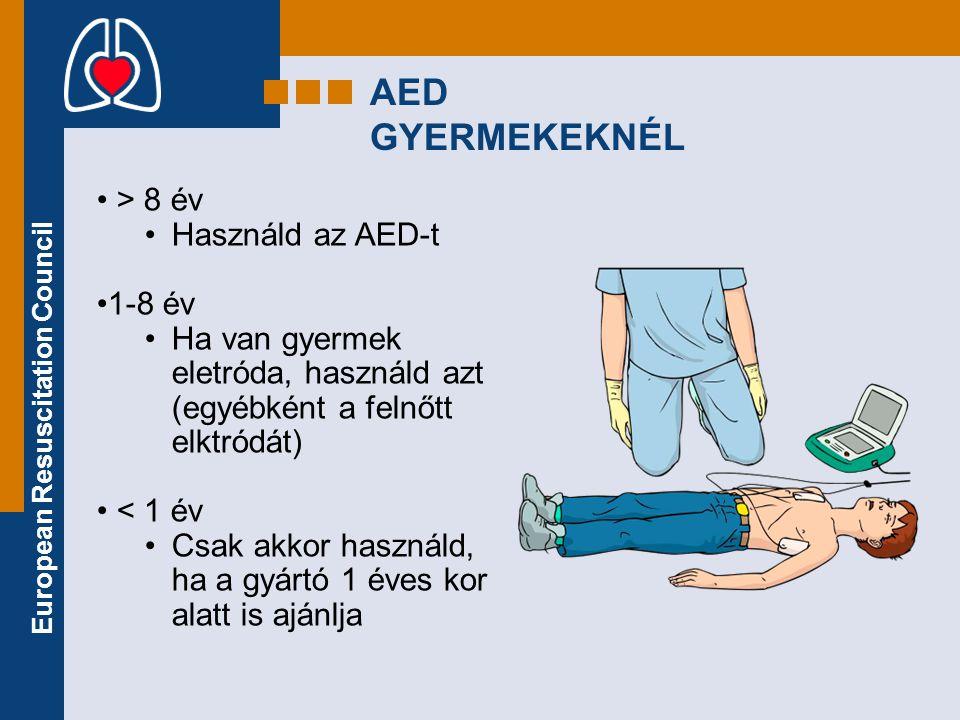 AED GYERMEKEKNÉL • > 8 év •Használd az AED-t •1-8 év •Ha van gyermek eletróda, használd azt (egyébként a felnőtt elktródát) • < 1 év •Csak akkor haszn