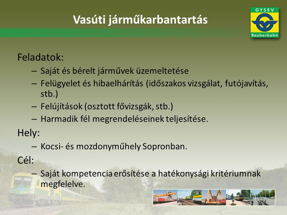 Sopron – Szombathely – Szentgotthárd projekt (befejezés: 2011) vasútbiztonságot növelő elemei: –Egységes pályaparaméterek: 120 km/h, 225 kN –Sorompósítás: a szintbeni keresztezések 98%-a sorompóval biztosított lesz –Szombathely-Szentgotthárd vasútvonalon Körmend központtal KÖFE-KÖFI rendszer épül –Harka állomástól-Szentgotthárd állomásig (Szombathely kizár) INDUSI vonatbefolyásoló rendszert helyezünk üzembe.