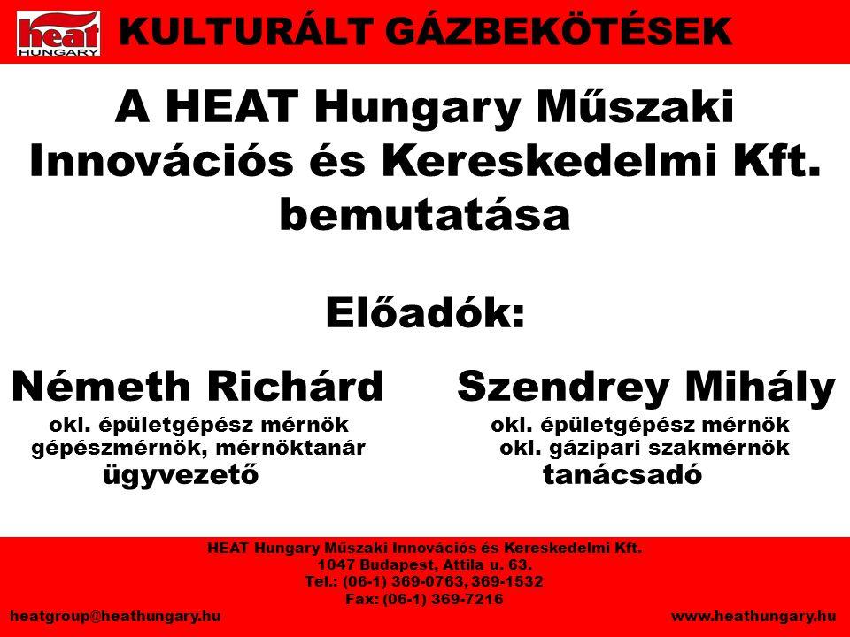 A HEAT Hungary Műszaki Innovációs és Kereskedelmi Kft.