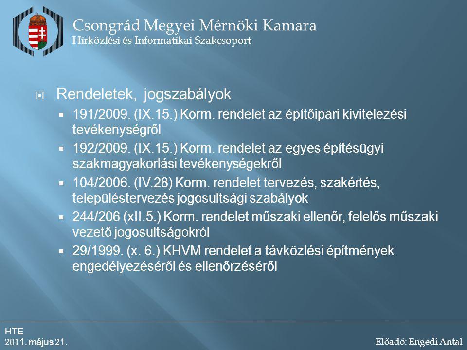  Rendeletek, jogszabályok  191/2009.(IX.15.) Korm.