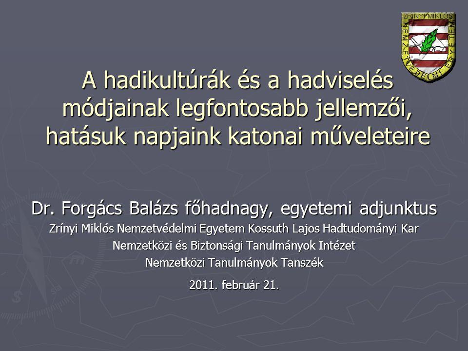 Elérhetőség: Zrínyi Miklós Nemzetvédelmi Egyetem Kossuth Lajos Hadtudományi Kar Nemzetközi és Biztonsági Tanulmányok Intézet Nemzetközi Tanulmányok Tanszék 1101 Budapest, Hungária krt.