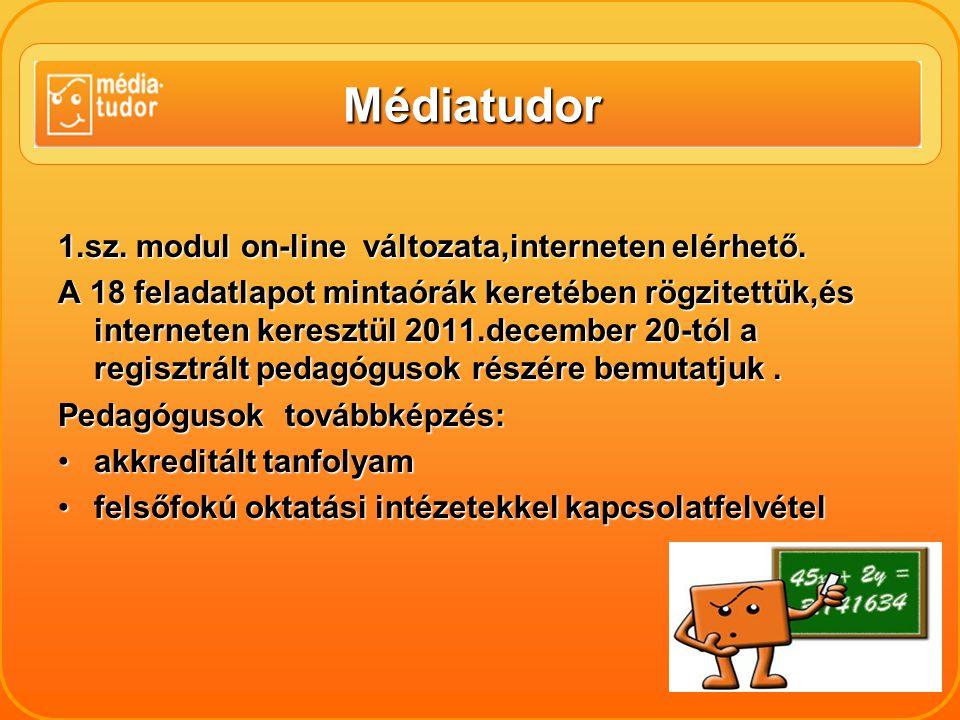 Médiatudor 1.sz. modul on-line változata,interneten elérhető.