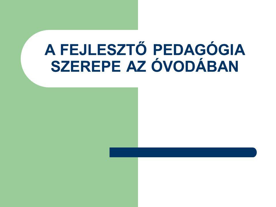 FEJLESZTŐ PEDAGÓGIA LÉTREJÖTTE  Pedagógia – fejlesztés  Hátrányos helyzet – esélyegyenlőség  Különleges bánásmódhoz való jog  I.P.R.