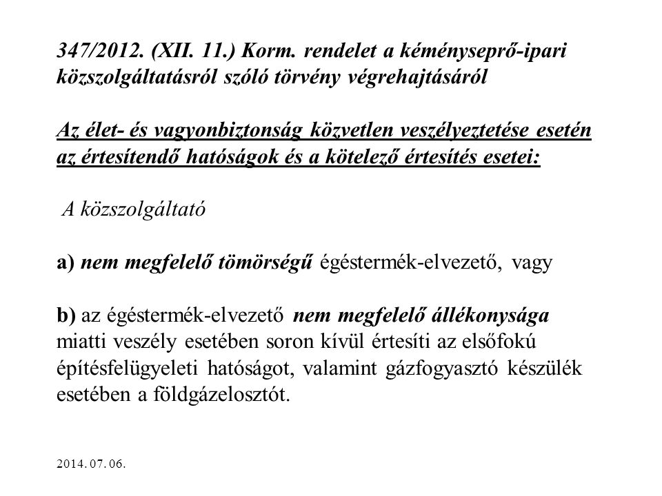 347/2012.(XII. 11.) Korm.