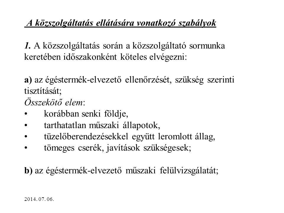 A közszolgáltatás ellátására vonatkozó szabályok 1.