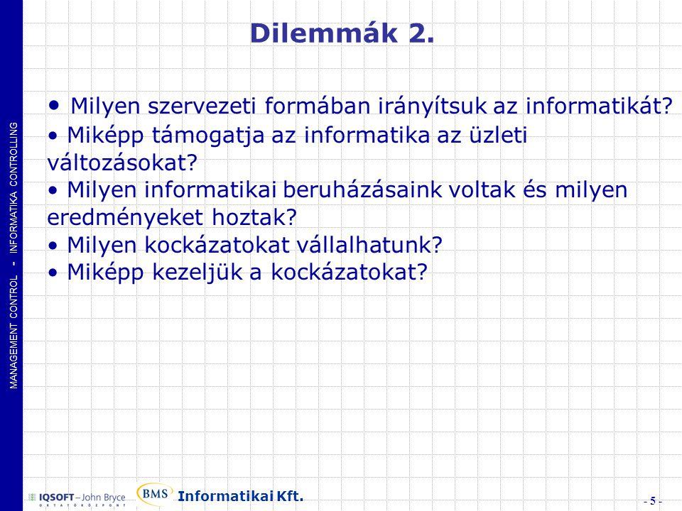MANAGEMENT CONTROL - INFORMATIKA CONTROLLING - 5 - Informatikai Kft.