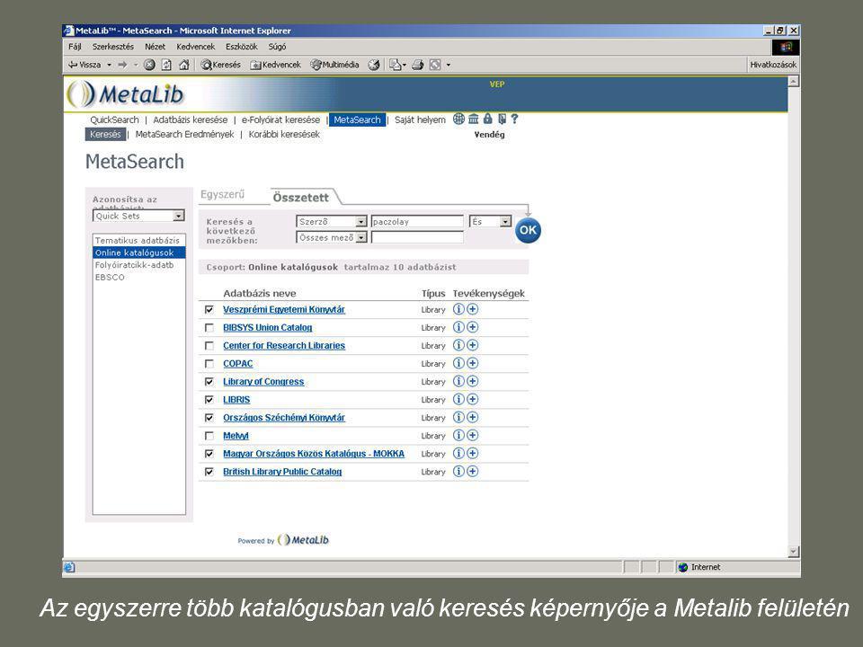 Az egyszerre több katalógusban való keresés képernyője a Metalib felületén