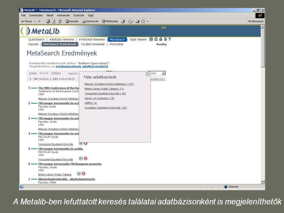 A Metalib-ben lefuttatott keresés találatai adatbázisonként is megjeleníthetők