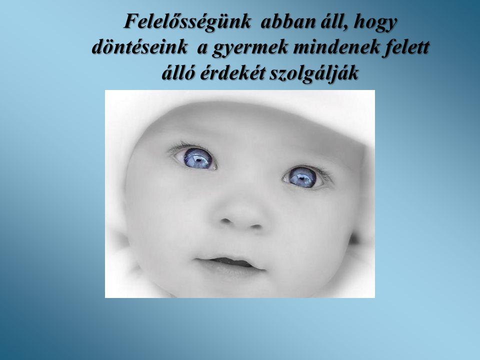 Örökbefogadás •Engedélyezett örökbefogadások száma 762 (734.) (1 évnél fiatalabb örökbeadott gyermekek 229 1-3 év közötti gyermekek 124 10 év feletti gyermekek 35) •Ebből külföldi állampolgár számára 124 (139)
