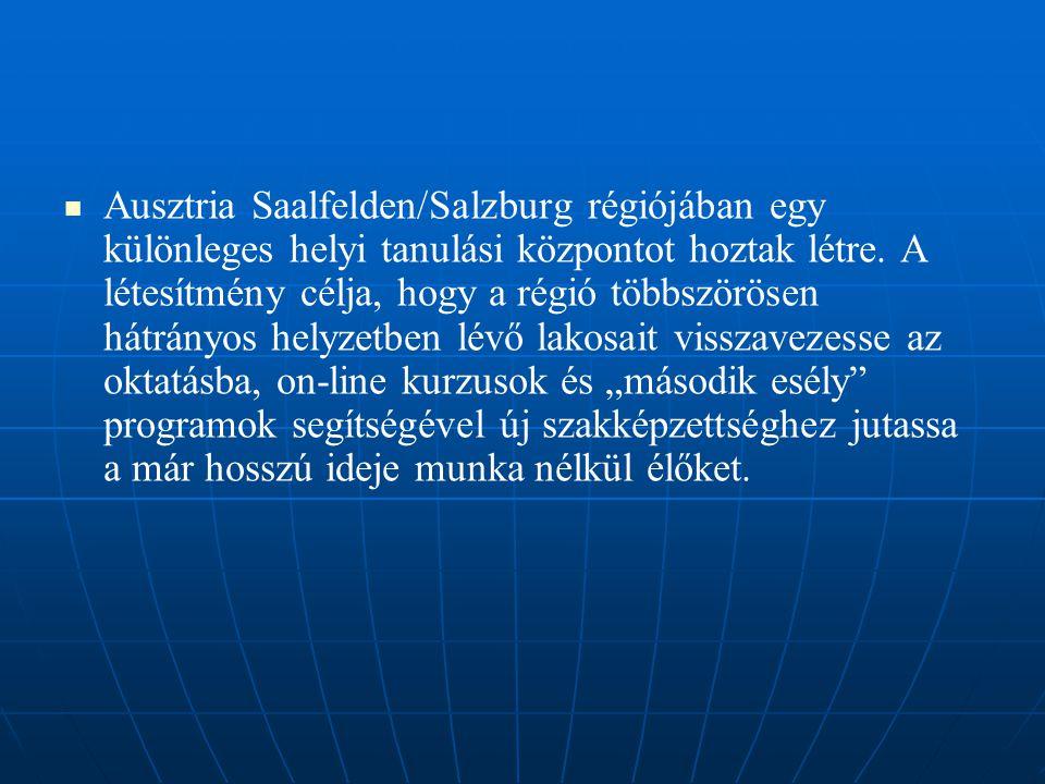   Ausztria Saalfelden/Salzburg régiójában egy különleges helyi tanulási központot hoztak létre.