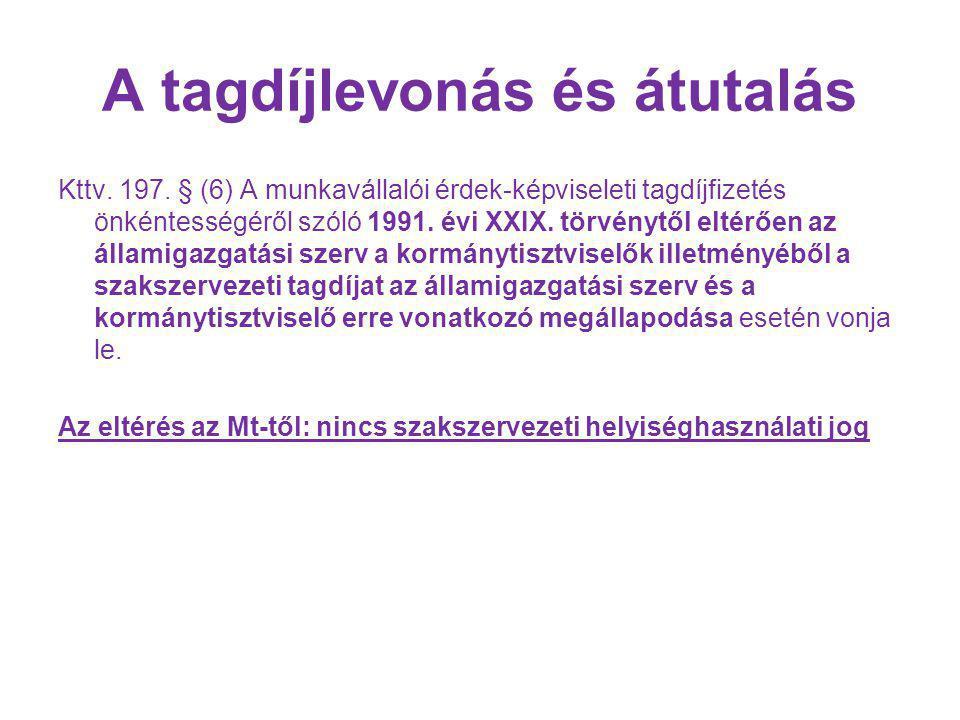 A tagdíjlevonás és átutalás Kttv.197.