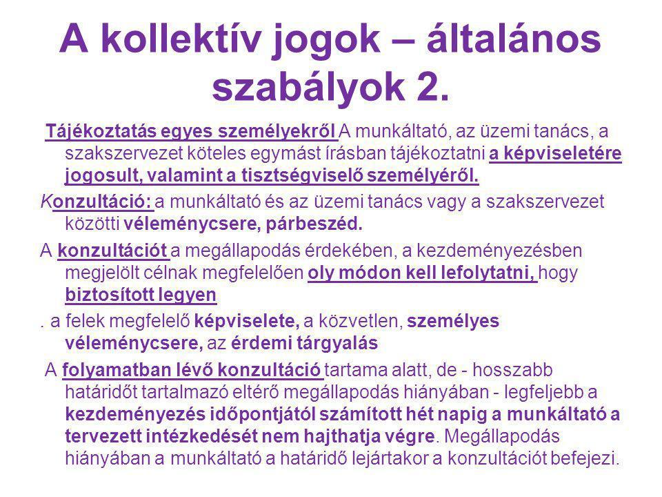 A kollektív jogok – általános szabályok 2.