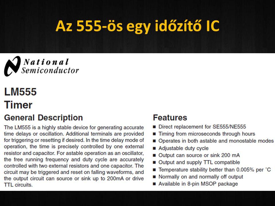 Az 555-ös egy időzítő IC