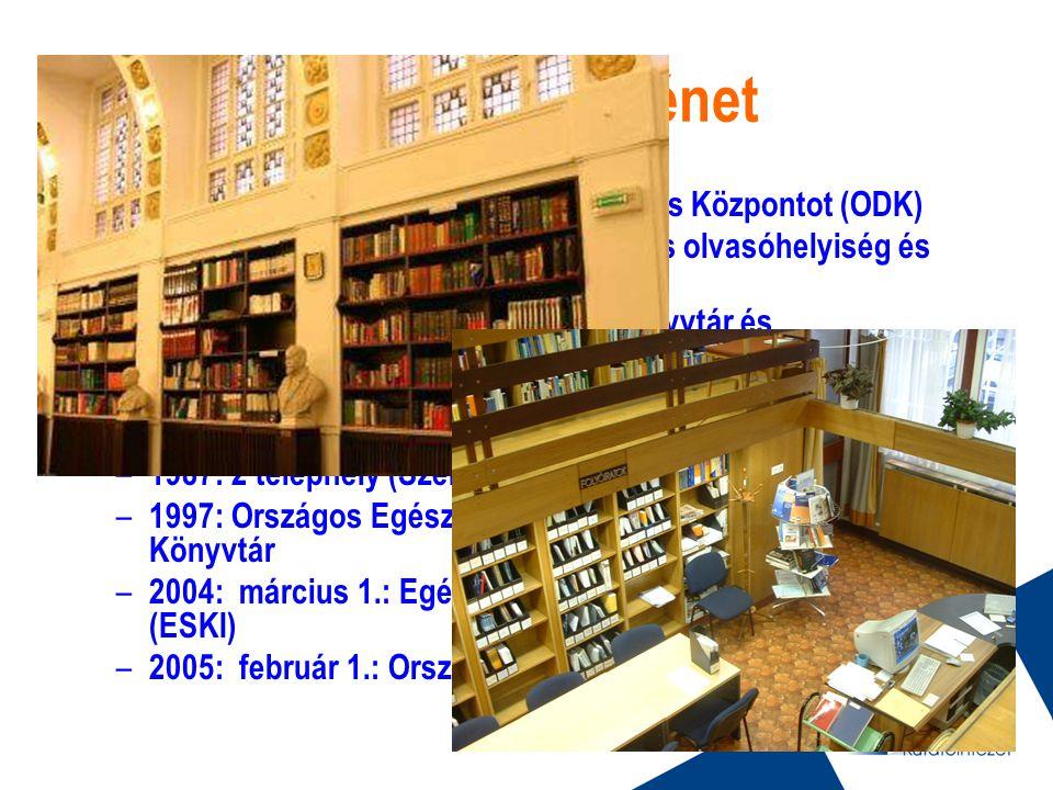 Röviden a történet – 1949: Orvostudományi Dokumentációs Központot (ODK) – 1953: Szentkirályi utca – 16 személyes olvasóhelyiség és könyvtár – 1960: Or