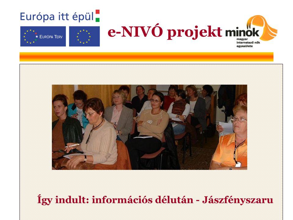Így indult: információs délután - Jászfényszaru e-NIVÓ projekt
