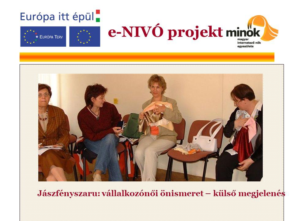 Jászfényszaru: vállalkozónői önismeret – külső megjelenés e-NIVÓ projekt