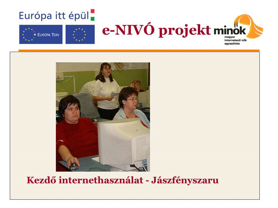 Kezdő internethasználat - Jászfényszaru e-NIVÓ projekt