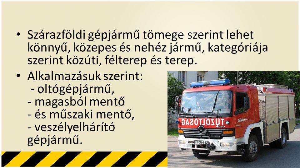 Hab A habbal oltó gépjárművet főleg tűzveszélyes folyadékok tüzeinél, tartálytüzeknél, kábelalagutak elárasztásánál vetik be.
