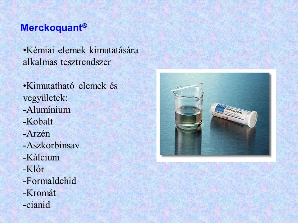 Merckoquant ® •Kémiai elemek kimutatására alkalmas tesztrendszer •Kimutatható elemek és vegyületek: -Alumínium -Kobalt -Arzén -Aszkorbinsav -Kálcium -