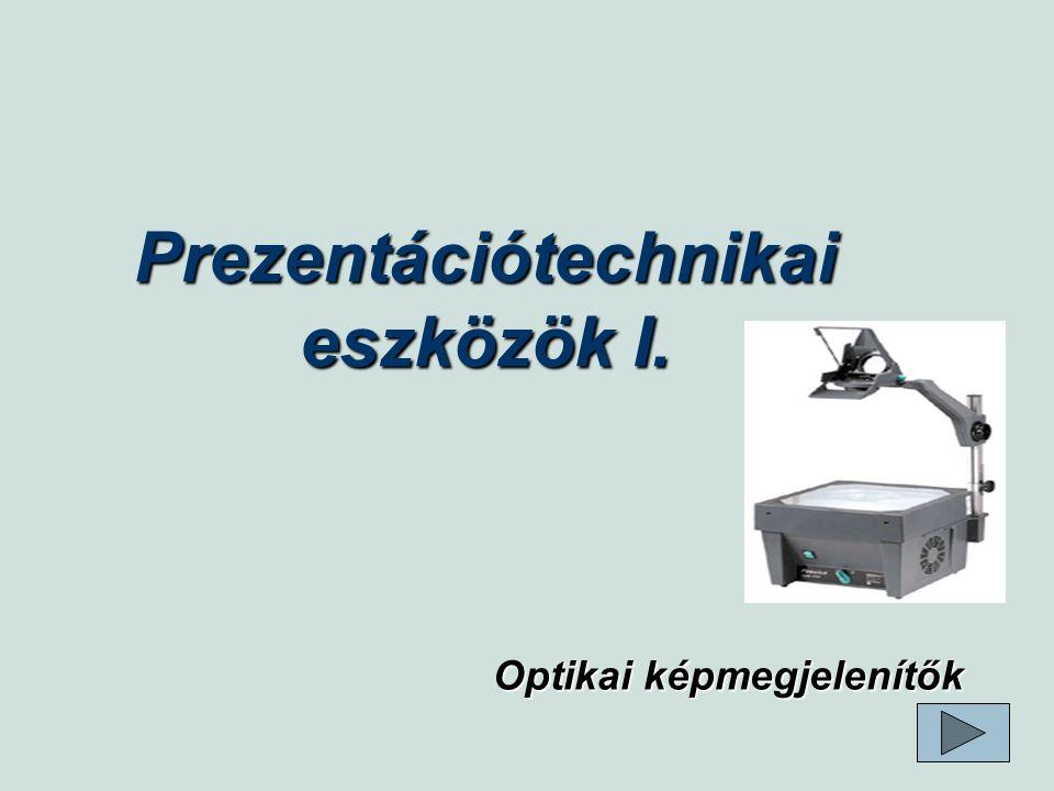 Tartalom   Optikai képmegjelenítők   A vetítőberendezések csoportosítása   Írásvetítő   Az írásvetítő részei - asztali készülék   Írásvetítő részei- hordozható   Diavetítő   Diavetítők optikai rendszere   Automata diavetítő kezelőszervei   Episzkóp   Az episzkóp részei   Az episzkóp működése   Kérdések és feladatok