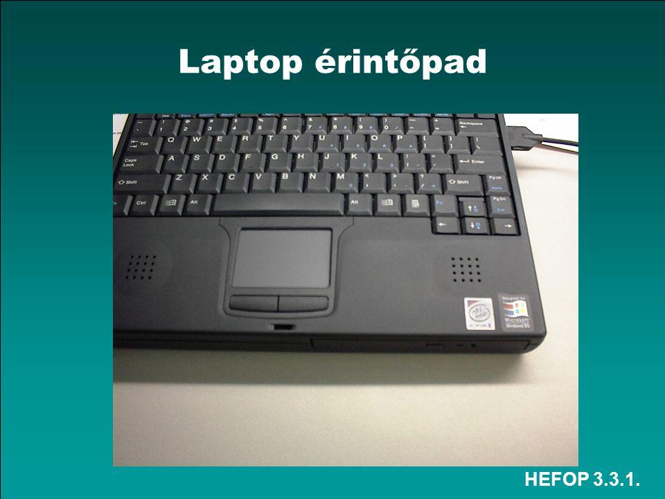 HEFOP 3.3.1. Laptop érintőpad