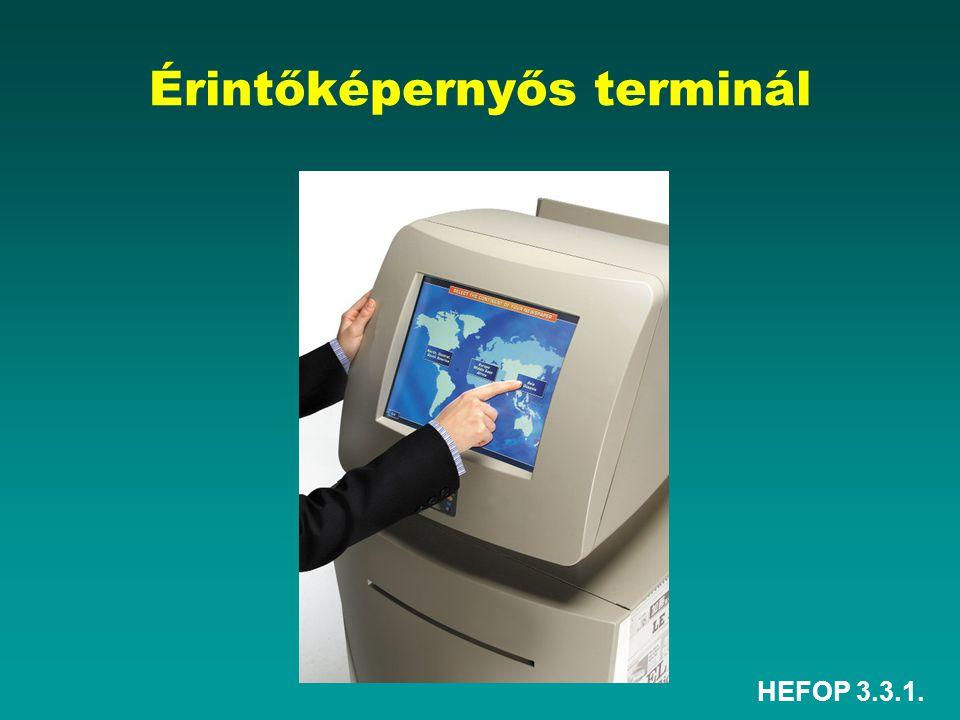 HEFOP 3.3.1. Érintőképernyős terminál