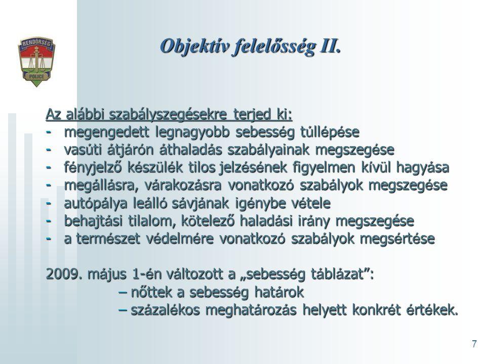 7 Objektív felelősség II.