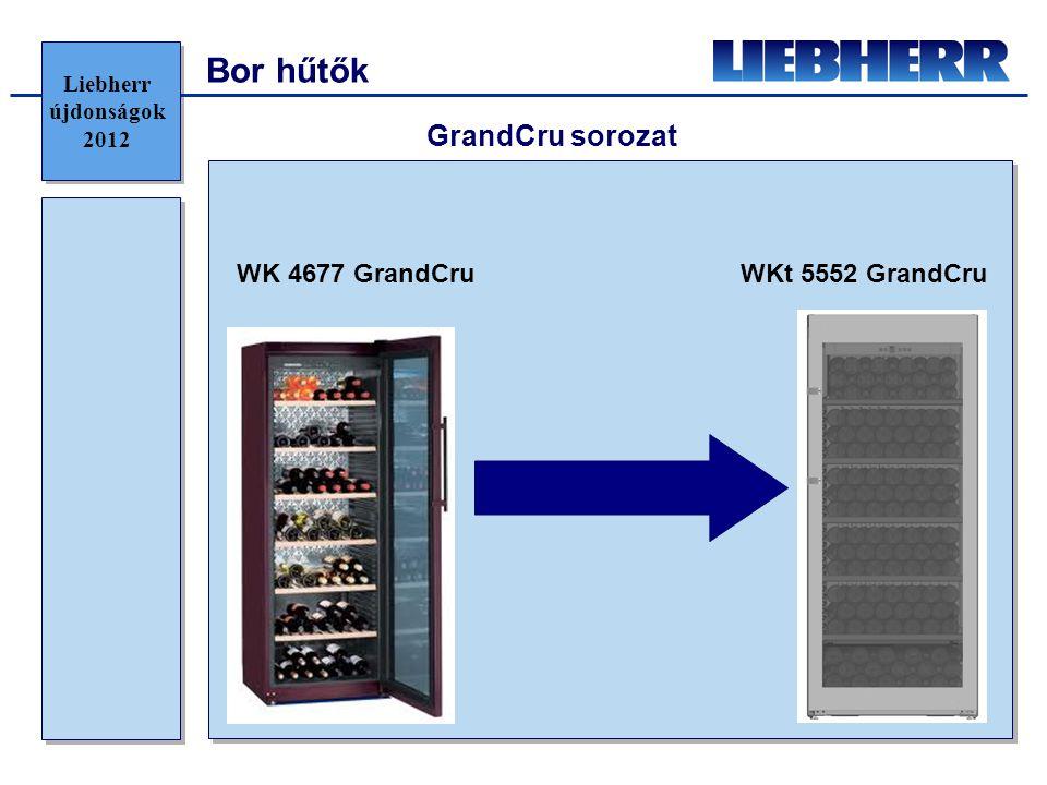Bor hűtők WK 4677 GrandCruWKt 5552 GrandCru GrandCru sorozat Liebherr újdonságok 2012