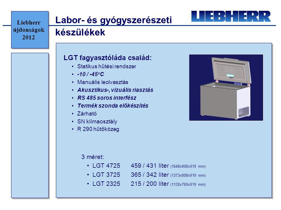 Labor- és gyógyszerészeti készülékek MKv 391x / MKUv 161x gyógyszerészeti hűtők: •360 / 344 liter141 / 130 liter •Légkeveréses hűtés •+5 o C hőmérséklet (nem állítható) •Automatikus leolvasztás •Akusztikus-, vizuális riasztás •RS 485 soros interfész •Beépített termék hőmérséklet szonda a legmelegebb ponton •Zárható •SN-ST klímaosztály •R 600a hűtőközeg •DIN 58345 megfelelőség Liebherr újdonságok 2012