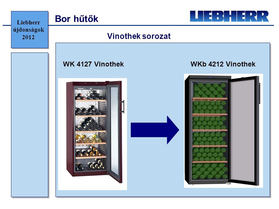 WK 4127 VinothekWKb 4212 Vinothek Vinothek sorozat Liebherr újdonságok 2012