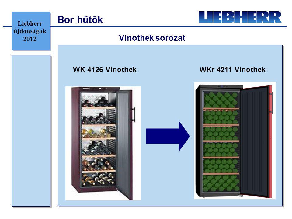 Bor hűtők WK 4126 VinothekWKr 4211 Vinothek Vinothek sorozat Liebherr újdonságok 2012