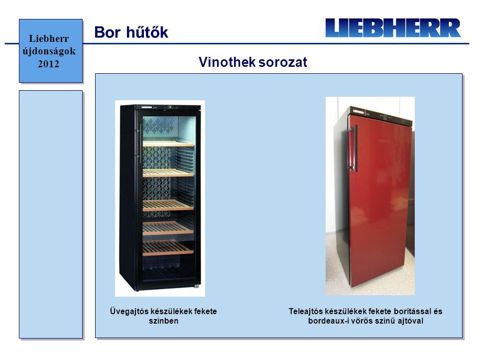 Bor hűtők Vinothek sorozat Üvegajtós készülékek fekete színben Teleajtós készülékek fekete borítással és bordeaux-i vörös színű ajtóval Liebherr újdon