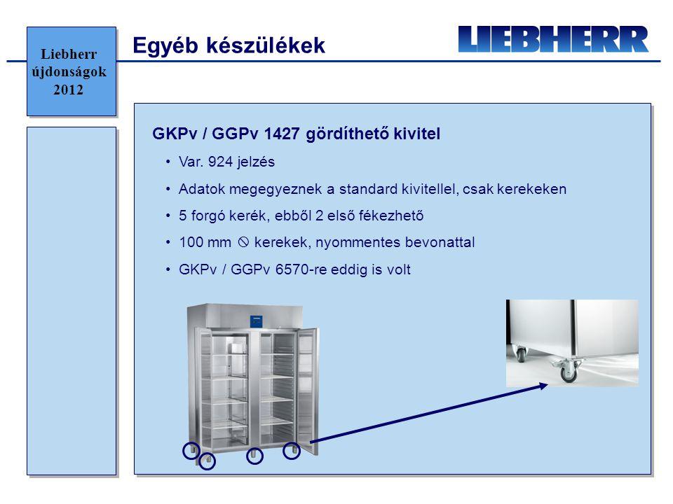 GKPv / GGPv 1427 gördíthető kivitel •Var. 924 jelzés •Adatok megegyeznek a standard kivitellel, csak kerekeken •5 forgó kerék, ebből 2 első fékezhető