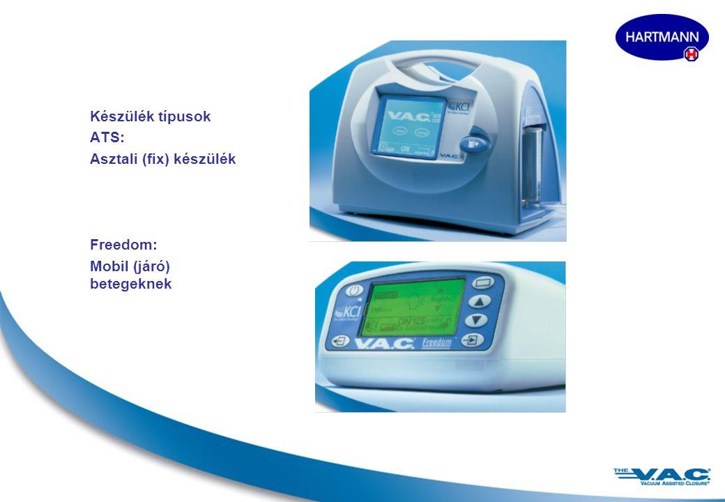5 Készülék típusok ATS: Asztali (fix) készülék Freedom: Mobil (járó) betegeknek