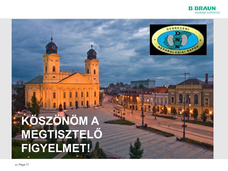 sl | Page17 KÖSZÖNÖM A MEGTISZTELŐ FIGYELMET!