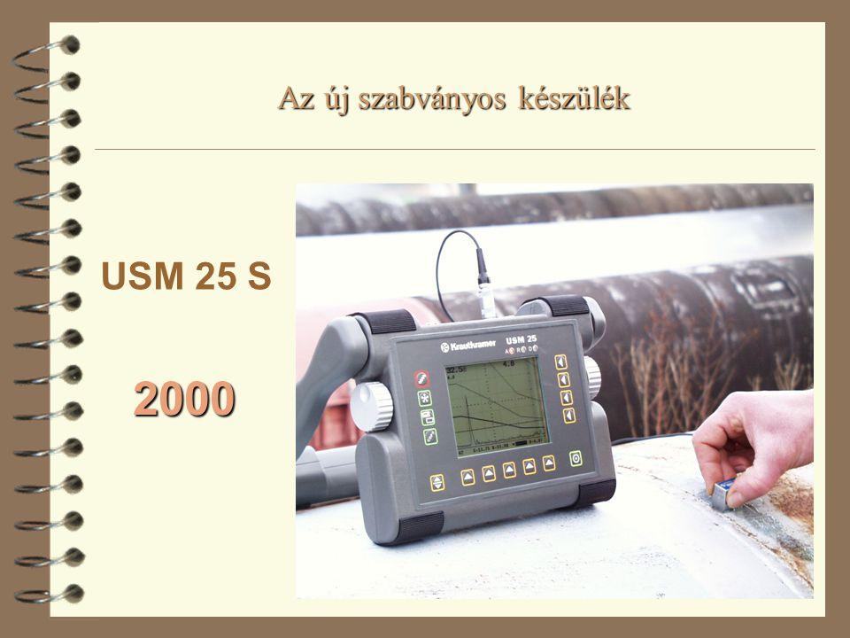 Az új szabványos készülék 2000 USM 25 S