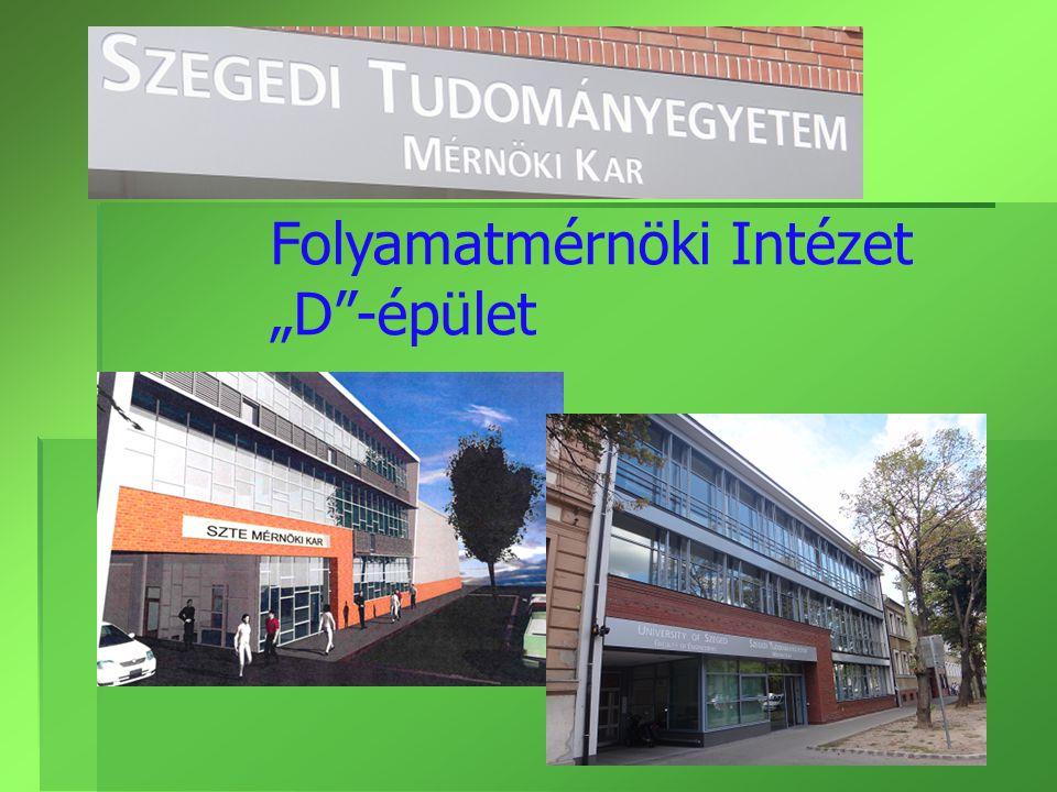 """Folyamatmérnöki Intézet """"D -épület"""